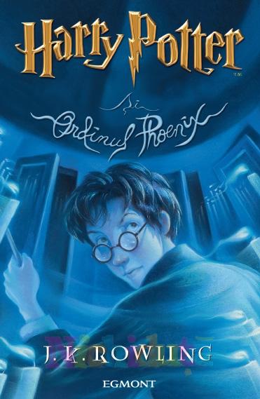 Cartea Harry Potter si Ordinul Phoenix