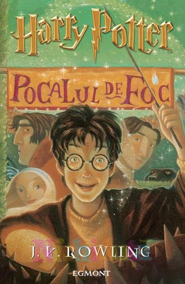 Cartea Harry Potter si Pocalul de Focv