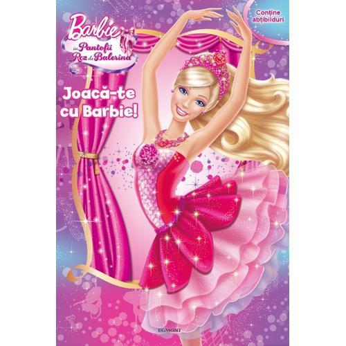 Carte Joaca-te cu Barbie in Pantofii Roz de Balerina