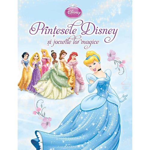 Carte Printesele Disney si Jocurile lor Magice