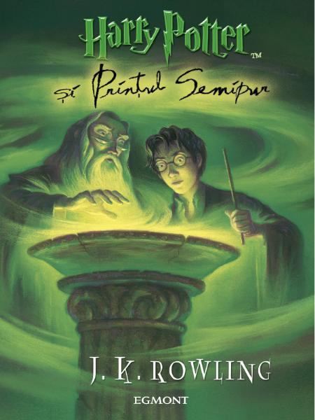 Cartea Harry Potter si Printul Semipur