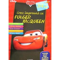 Carte Cars 2 - Cresc Impreuna cu Fulger McQueen