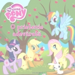 Carte My Little Pony - O Prietenie Adevarata