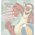 Carte Winnie the Pooh - A Sosit Vremea pentru Joaca