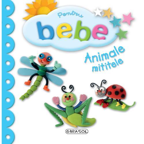 Pentru Bebe - Animale Mititele