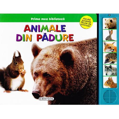 Prima Mea Biblioteca - Animale din Padure