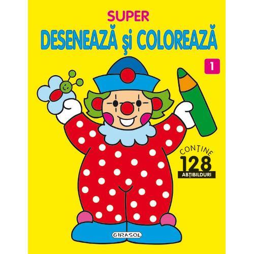 Super Deseneaza si Coloreaza Nr.1
