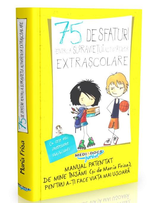 Carte 75 De Sfaturi Pentru A Supravietui Activitatilor Extrascolare