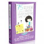 Carte 75 De Sfaturi Pentru A-Ti Sarbatori Ziua De Nastere Cu Mare Fast