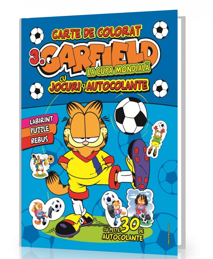 Garfield Carte de colorat 3 La Cupa Mondiala- Cu jocuri si Autocolante