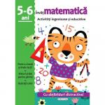 Activitati ingenioase si educative: Invat matematica 5-6 ani