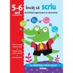 Activitati ingenioase si educative: Invat sa scriu 5 - 6 ani
