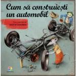 Cum sa construiesti un automobil