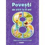 Carte Povesti de citit la 8 ani