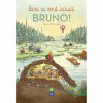 Carte Bine ai venit acasa Bruno!