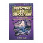 Carte Detectivii de dinozauri in Transilvania