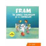Carte Fram in lumea culorilor si a formelor