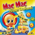 Mac Mac Ratusca buclucasa