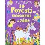 Carte 10 povesti cu unicorni si zane