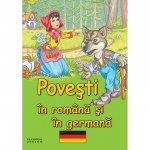Carte Povesti in romana si in germana