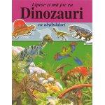 Carte lipesc si ma joc cu dinozauri