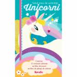 Setul meu de activitati Unicorni Editura Kreativ EK5836