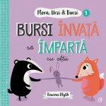 Flora,Ursi & Bursi (1). Bursi invata sa imparta cu altii