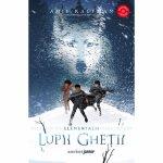 Elementali Vol. 1 Lupii ghetii