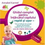 Ghidul pentru intarcatul copilului - Rapid si usor, Annabel Karmel