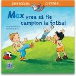 Max vrea sa fie campion la fotbal