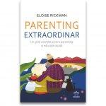 Parenting extraordinar un ghid esential pentru parenting si educatie acasa